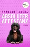 Vergrößerte Darstellung Cover: Absoluter Affentanz. Externe Website (neues Fenster)