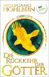 Vergrößerte Darstellung Cover: Die Rückkehr der Götter. Externe Website (neues Fenster)