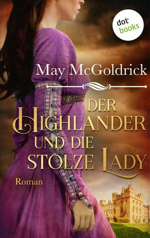 Der Highlander und die stolze Lady