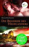 Vergrößerte Darstellung Cover: Die Begierde des Highlanders. Externe Website (neues Fenster)