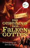 ¬Das¬ Geheimnis des Falkengottes