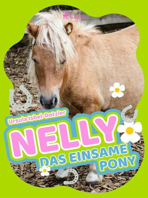 ¬Das¬ einsame Pony