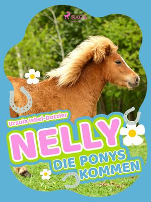¬Die¬ Ponys kommen