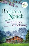 Vergrößerte Darstellung Cover: Die Zürcher Verlobung. Externe Website (neues Fenster)