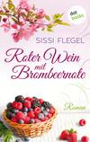 Roter Wein mit Brombeernote