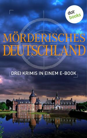 Mörderisches Deutschland