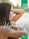 Adoptivkind Michaela