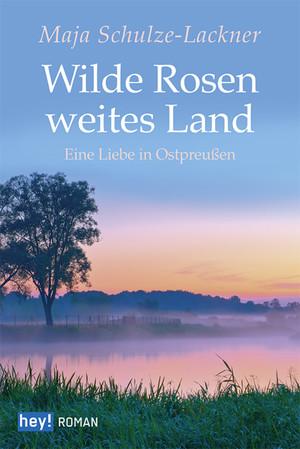 Wilde Rosen, weites Land