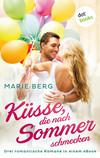 Küsse, die nach Sommer schmecken