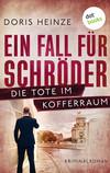 ¬Ein¬ Fall für Schröder - Die Tote im Kofferraum