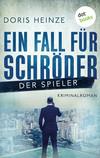 ¬Ein¬ Fall für Schröder - Der Spieler