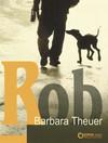 Vergrößerte Darstellung Cover: Rob. Externe Website (neues Fenster)