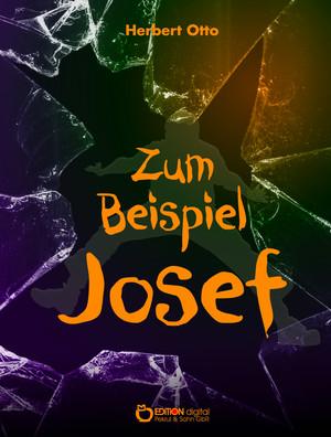 Zum Beispiel Josef
