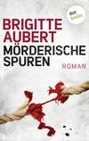 Vergrößerte Darstellung Cover: Mörderische Spuren. Externe Website (neues Fenster)