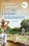 Vergrößerte Darstellung Cover: Die Liebesträumerin. Externe Website (neues Fenster)