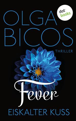 Fever - Eiskalter Kuss