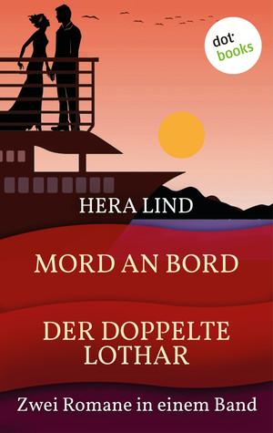 Mord an Bord & Der doppelte Lothar