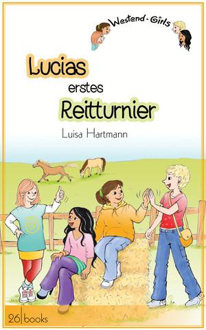 Lucias erstes Reitturnier