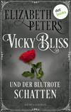 Vicky Bliss und der blutrote Schatten