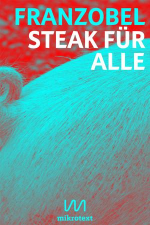 Steak für alle