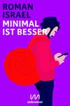 Vergrößerte Darstellung Cover: Minimal ist besser. Externe Website (neues Fenster)