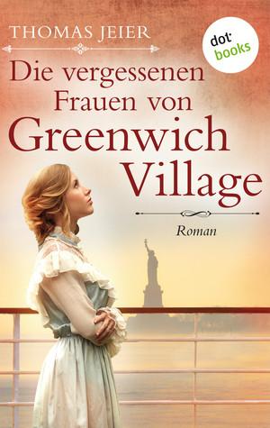 ¬Die¬ vergessenen Frauen von Greenwich Village