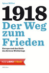 1918 - Der Weg zum Frieden