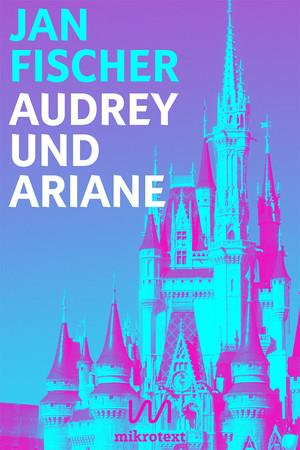 Audrey und Ariane