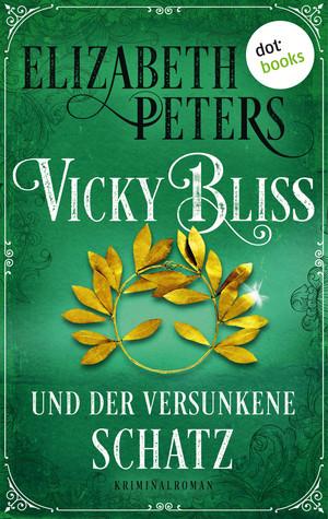 Vicky Bliss und der versunkene Schatz