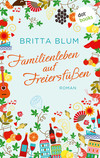 Vergrößerte Darstellung Cover: Familienleben auf Freiersfüßen. Externe Website (neues Fenster)