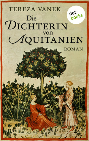 Die Dichterin von Aquitanien