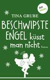 Vergrößerte Darstellung Cover: Beschwipste Engel küsst man nicht. Externe Website (neues Fenster)