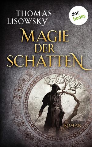 Die Magie der Schatten