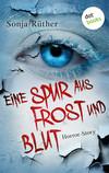 Vergrößerte Darstellung Cover: Eine Spur aus Frost und Blut. Externe Website (neues Fenster)