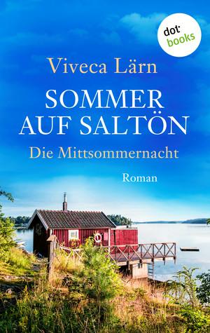 Sommer auf Saltön: Die Mittsommernacht