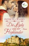 Vergrößerte Darstellung Cover: Die Lady und der Highlander. Externe Website (neues Fenster)