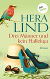 Vergrößerte Darstellung Cover: Drei Männer und kein Halleluja. Externe Website (neues Fenster)