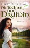 ¬Die¬ Tochter der Druidin