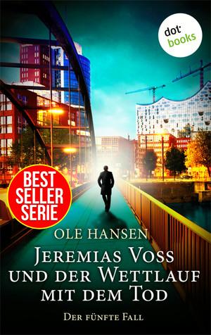 Jeremias Voss und der Wettlauf mit dem Tod