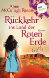 Vergrößerte Darstellung Cover: Rückkehr ins Land der roten Erde. Externe Website (neues Fenster)