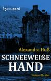 Vergrößerte Darstellung Cover: Schneeweiße Hand. Externe Website (neues Fenster)