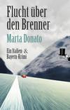 Vergrößerte Darstellung Cover: Flucht über den Brenner. Externe Website (neues Fenster)