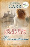 Die Töchter Englands: Herzensstürme