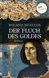 Vergrößerte Darstellung Cover: Der Fluch des Goldes. Externe Website (neues Fenster)