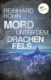 Vergrößerte Darstellung Cover: Mord unter dem Drachenfels. Externe Website (neues Fenster)