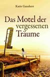 ¬Das¬ Motel der vergessenen  Träume