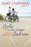 Vergrößerte Darstellung Cover: Liebe in den besten Jahren. Externe Website (neues Fenster)