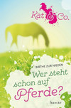 Vergrößerte Darstellung Cover: Wer steht schon auf Pferde?. Externe Website (neues Fenster)