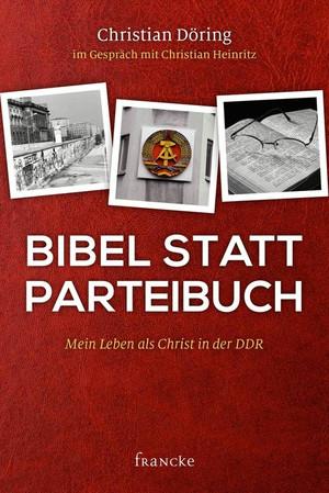 Bibel statt Parteibuch