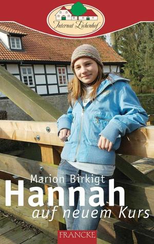 Hannah auf neuem Kurs